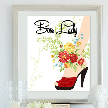 Boss Lady motivational poster/Shoe With flower art wall poster/art print/Instant Download art poster/inspiritional poster/home wall decor