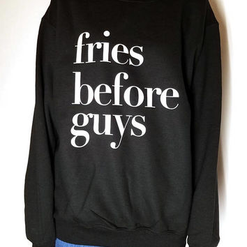 fries before guys sweatshirt dark heather crewneck for womens girls jumper funny saying fashion
