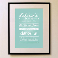 'Learning To Dance In The Rain' Print