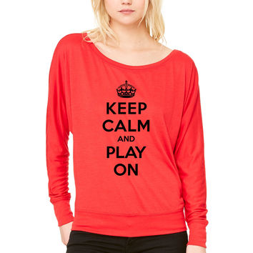 Keep calm and play ont WOMEN'S FLOWY LONG SLEEVE OFF SHOULDER TEE
