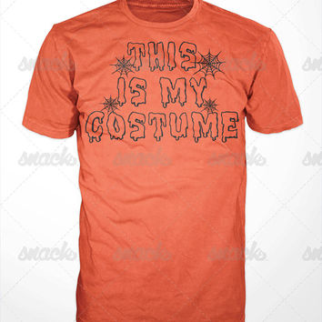 Halloween T-Shirt - This is my costume, pumpkin, witch, dracula, trick or treat, scary, horror, spider webs, funny, superhero, sexy nurse