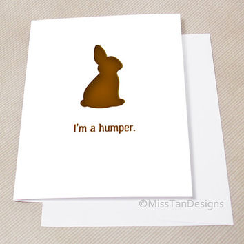 Funny Card, I'm A Humper, Easter Bunny Card, Adult Card, Naughty Gift, Sexy