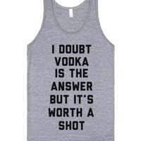 Vodka Is Worth A Shot-Unisex Athletic Grey Tank