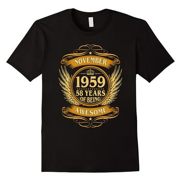 November 1959 58 Years Of Being Awesome Shirt
