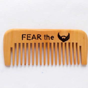 Fear the beard, Beard comb, wood comb, Personalized wooden comb, engraved comb, Moustache comb, wood burning, Dad Gift, for men, for Him