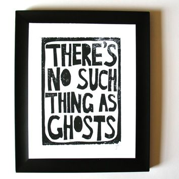 LINOCUT PRINT - ghosts... there's no such thing as them BLACK letterpress typography halloween poster 8x10