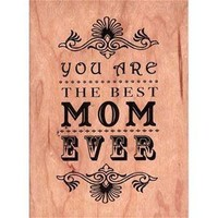 Everyday Best Mom Ever Wood Folding Card