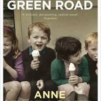 The Green Road : Anne Enright : 9780099539797