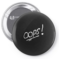 OOPS! Pin-back button