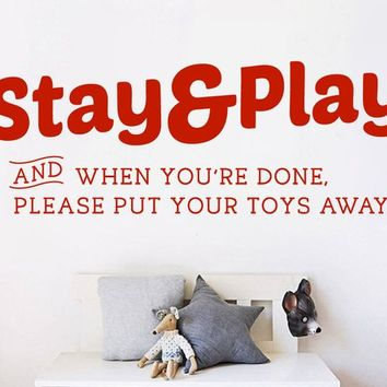 STAY and PLAY Toys Nursery Playroom Baby Teacher Vinyl Wall Art Decal Mural