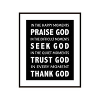 Subway Scripture Art Print - In the Happy Moments Praise God 8 X 10  - Matted