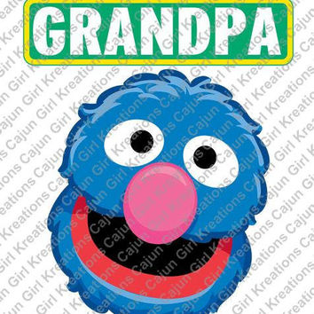 Sesame Street Grover Grandpa Sign Birthday Printable Digital Iron On Transfer Clip Art DIY Tshirts Instant Download