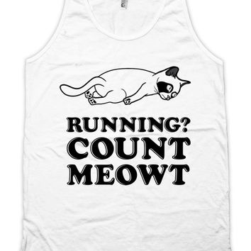 Funny Running Tank Running? Count Meowt Runner Clothing Cat Gifts Exercise Tops American Apparel Tanks For Her Ladies Unisex Tank WT-304