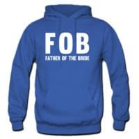 FOB Father of the Bride Hoodie