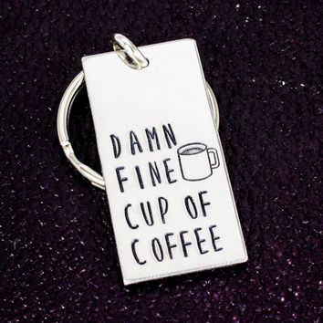 Damn Fine Cup of Coffee - Barista Gift - Aluminum Key Chain