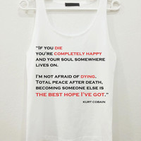 Kurt Cobain If You Die Nirvana Band Billboard Singer Quote Text Women Sleeveless Tank Top Shirt Tshirt