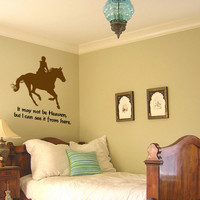 Horse decal-Horse quote decal-Vinyl wall sticker-Horse wall sticker-30 X 32 inches
