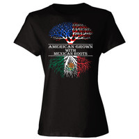 American Grown With Mexican Roots - Ladies' Cotton T-Shirt