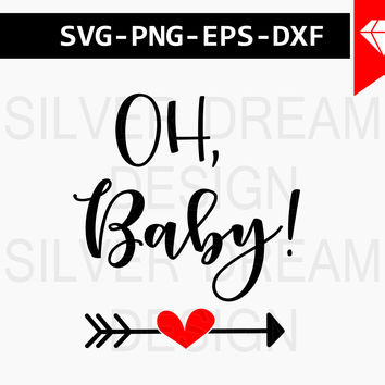 oh baby svg, newborn svg, funny baby Onesuit, baby svg, Onesuit designs, iron on decals, svg, dxf, eps, png baby svg download, cricut explore
