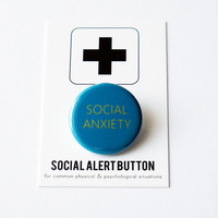 SOCIAL ANXIETY Social Alert Button - stocking stuffer anxiety badge, shy pinback, awkward pin