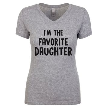 I'm The Favorite Daughter Women's V Neck