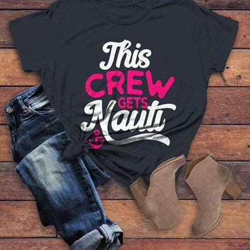 Women's Bridal Party T Shirt Crew Gets Nauti Funny Bachelorette Party Shirts Nautical Anchor Tee