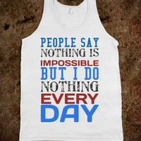 NOTHING IS IMPOSSIBLE TANK TOP TEE T SHIRT