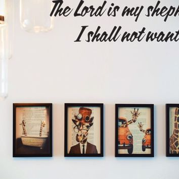 The Lord is my shepherd, I shall not want. Style 12 Vinyl Decal Sticker Removable