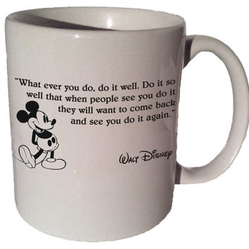 Mickey Mouse Disney Whatever you do do it well. quote by MrGoodMug
