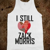 I Still Heart Zack Morris Tank - shine on