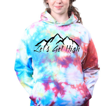 Tumblr Sweatshirt Lets Get High Mountain Climber Explore Travel Tie Dye Sweatshirt Hoodie Jumper