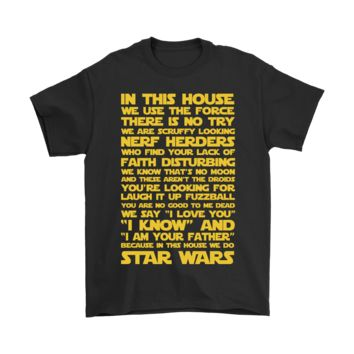 PEAP3CR In This House We Use The Force Star Wars Shirts