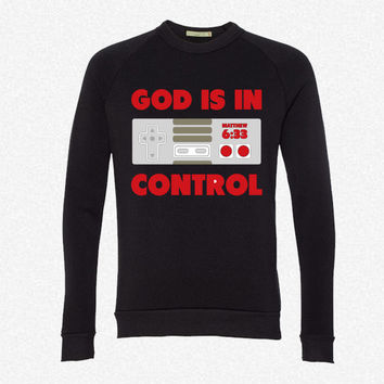God Is In Control fleece crewneck sweatshirt