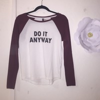 """Do it Anyway"" Baseball tee from H&M"