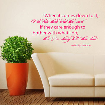 Housewares Marilyn Monroe Quote Wall Vinyl Decal Sticker When it comes down to it... V269