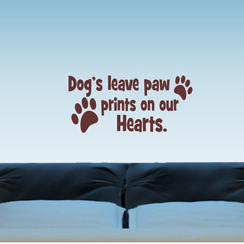 Pets leave paw prints our hearts removable vinyl home decor wall decal, dog cat lover vinyl wall sticker, DIY animal lover wall gift idea