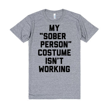 "My ""Sober Person"" Costume Isn't Working"