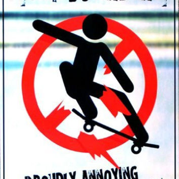 SKATEBOARDERS POSTER Proudly Annoying Pedestrians 24x36