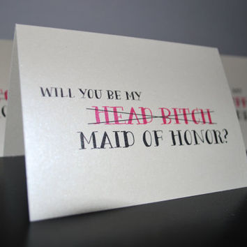 Set of 5 Will You Be My Bitch Bridesmaid, Maid of Honor, Matron of Honor, Funny Bridal Party Card