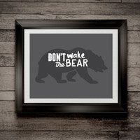 Custom Home Decor- Don't Wake The Bear Outdoor Nursery Theme Wall Art