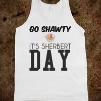 Go Shawty it's your Birthday tank top tshirt t shirt tee