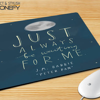 Peter Pan Quotes 2 Mousepad Mouse Pad|iPhonefy