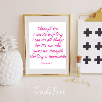 Nothing is Impossible Print, I can do all things through you (Christ) Instant Download, Hot Pink, 8x10, Philippians 4:13 Office Gallery Wall