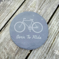 Laser Engraved Born to Ride Bike Coasters ~ Slate Coasters ~ Housewarming Gift ~ Home Decor
