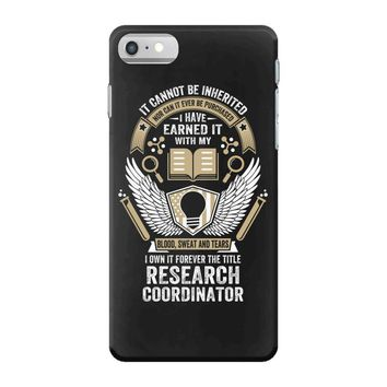 I Own It Forever The Title Research Coordinator iPhone 7 Case