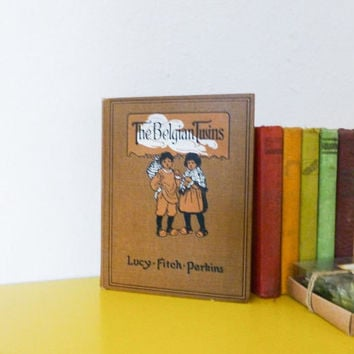 The Belgian Twins, Lucy Fitch Perkins, children's book,story telling, historic fiction, reading, personal library, illustrated book, vintage
