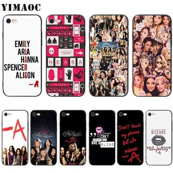 YIMAOC Pretty Little Liars Spencer Hannah Soft Silicone Case for iPhone XS Max XR X 8 7 6 6S Plus 5 5s se