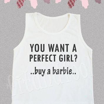 KIDS You Want A Perfect Girl? Buy A Barbie Shirts Funny Shirts Kids Tank Top Kids Shirts Kids TShirts Kids Children Clothing - Size S M L