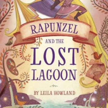 Rapunzel and the Lost Lagoon (Disney Tangled Series)