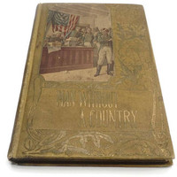 Antique School Book The Man Without A Country 1897 Hard Cover Rare